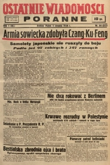 Ostatnie Wiadomości Poranne. 1938, nr64