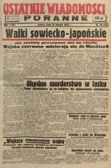 Ostatnie Wiadomości Poranne. 1938, nr69