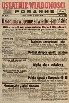 Ostatnie Wiadomości Poranne. 1938, nr70