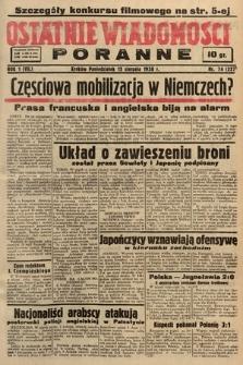Ostatnie Wiadomości Poranne. 1938, nr74