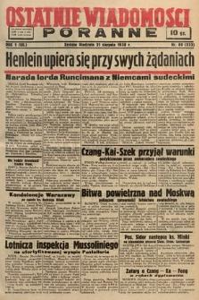 Ostatnie Wiadomości Poranne. 1938, nr80