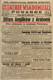 Ostatnie Wiadomości Poranne. 1938, nr82