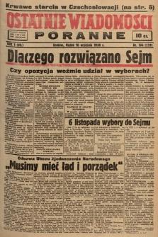 Ostatnie Wiadomości Poranne. 1938, nr106