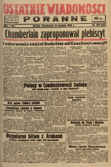 Ostatnie Wiadomości Poranne. 1938, nr109