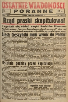 Ostatnie Wiadomości Poranne. 1938, nr113