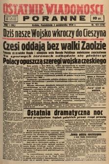 Ostatnie Wiadomości Poranne. 1938, nr123