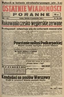 Ostatnie Wiadomości Poranne. 1938, nr136