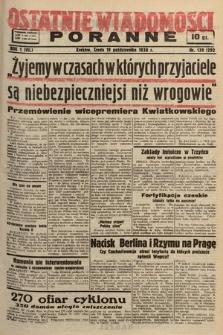 Ostatnie Wiadomości Poranne. 1938, nr139