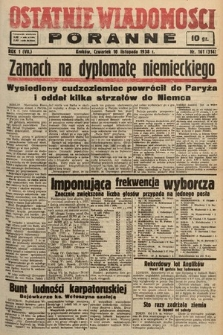 Ostatnie Wiadomości Poranne. 1938, nr161