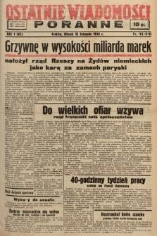 Ostatnie Wiadomości Poranne. 1938, nr166