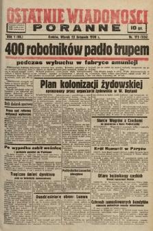 Ostatnie Wiadomości Poranne. 1938, nr173