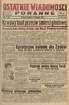 Ostatnie Wiadomości Poranne. 1938, nr175