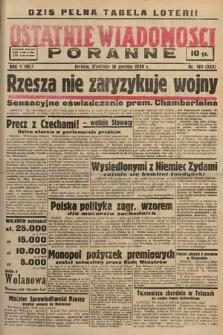 Ostatnie Wiadomości Poranne. 1938, nr199