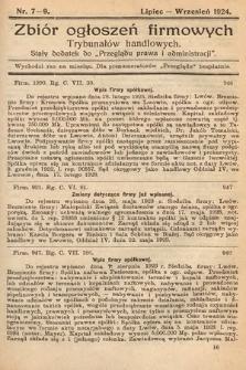 """Zbiór ogłoszeń firmowych trybunałów handlowych : stały dodatek do """"Przeglądu Prawa i Administracji"""". 1924, nr7-9"""