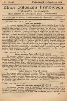 """Zbiór ogłoszeń firmowych trybunałów handlowych : stały dodatek do """"Przeglądu Prawa i Administracji"""". 1924, nr10-12"""