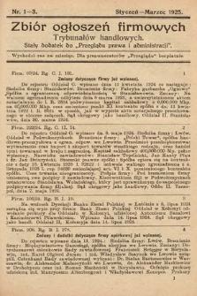 """Zbiór ogłoszeń firmowych trybunałów handlowych : stały dodatek do """"Przeglądu Prawa i Administracji"""". 1925, nr1-3"""