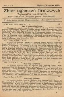"""Zbiór ogłoszeń firmowych trybunałów handlowych : stały dodatek do """"Przeglądu Prawa i Administracji"""". 1925, nr7-9"""