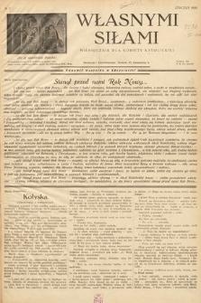 Własnymi Siłami : miesięcznik dla kobiety katolickiej. 1938, nr1