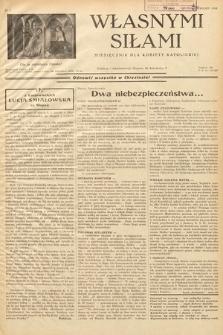 Własnymi Siłami : miesięcznik dla kobiety katolickiej. 1938, nr4