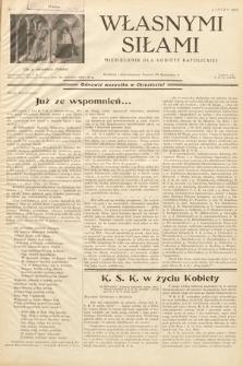 Własnymi Siłami : miesięcznik dla kobiety katolickiej. 1938, nr7