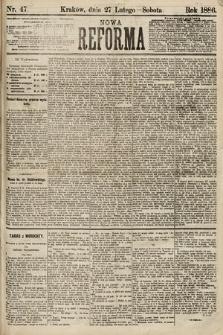 Nowa Reforma. 1886, nr47