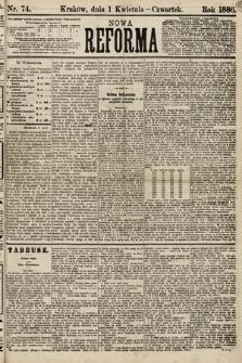 Nowa Reforma. 1886, nr74