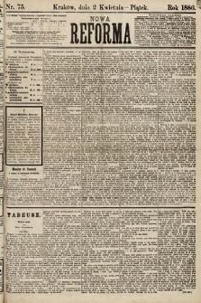 Nowa Reforma. 1886, nr75
