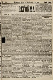 Nowa Reforma. 1886, nr85