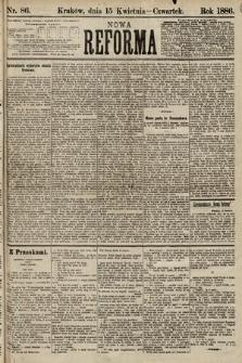 Nowa Reforma. 1886, nr86