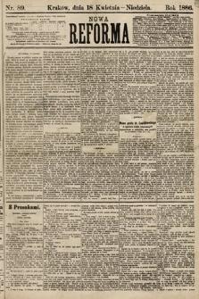 Nowa Reforma. 1886, nr89