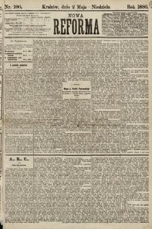 Nowa Reforma. 1886, nr100
