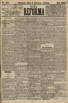 Nowa Reforma. 1886, nr127
