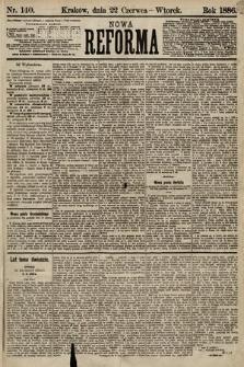 Nowa Reforma. 1886, nr140