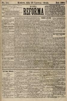 Nowa Reforma. 1886, nr141