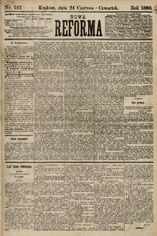 Nowa Reforma. 1886, nr142 [skonfiskowany]