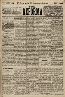 Nowa Reforma. 1886, nr142 i143