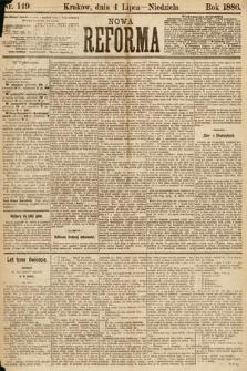 Nowa Reforma. 1886, nr149