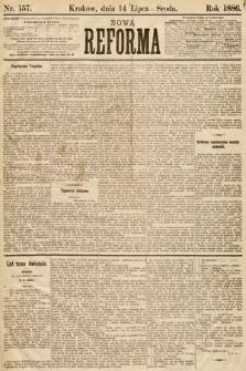 Nowa Reforma. 1886, nr157