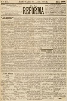 Nowa Reforma. 1886, nr163