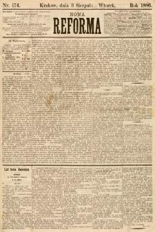 Nowa Reforma. 1886, nr174