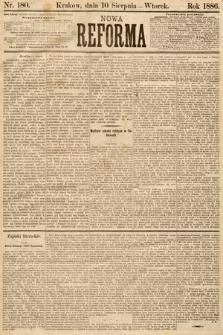 Nowa Reforma. 1886, nr180