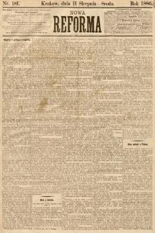 Nowa Reforma. 1886, nr181