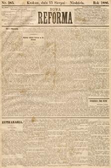 Nowa Reforma. 1886, nr185