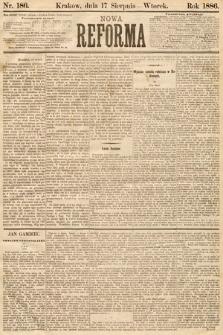Nowa Reforma. 1886, nr186