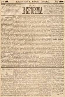 Nowa Reforma. 1886, nr188