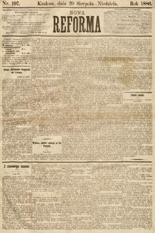 Nowa Reforma. 1886, nr197