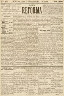 Nowa Reforma. 1886, nr227