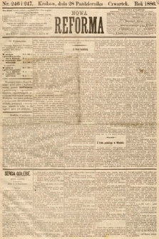 Nowa Reforma. 1886, nr246 i 247