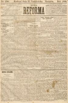 Nowa Reforma. 1886, nr250