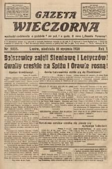 Gazeta Wieczorna. 1920, nr5035